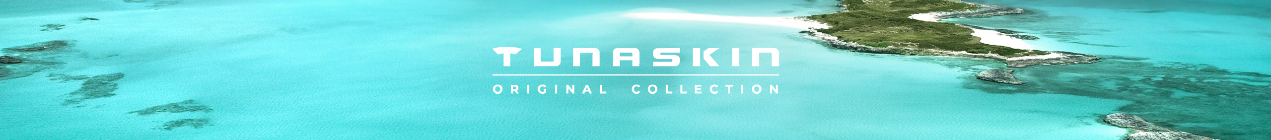 Tunaskin Original Collection Banner
